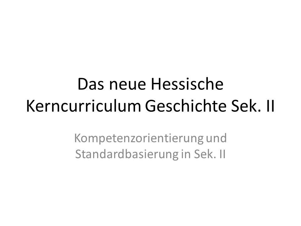 Das neue Hessische Kerncurriculum Geschichte Sek.