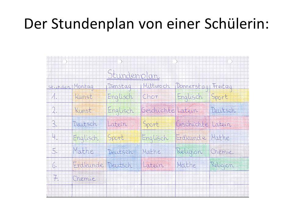Der Stundenplan von einer Schülerin: