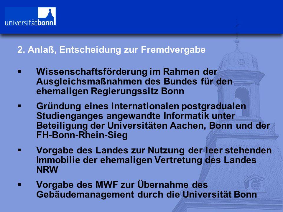 2. Anlaß, Entscheidung zur Fremdvergabe  Wissenschaftsförderung im Rahmen der Ausgleichsmaßnahmen des Bundes für den ehemaligen Regierungssitz Bonn 