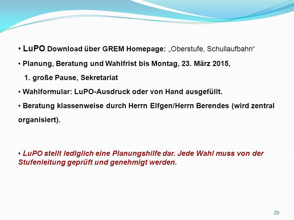 """LuPO Download über GREM Homepage: """"Oberstufe, Schullaufbahn Planung, Beratung und Wahlfrist bis Montag, 23."""