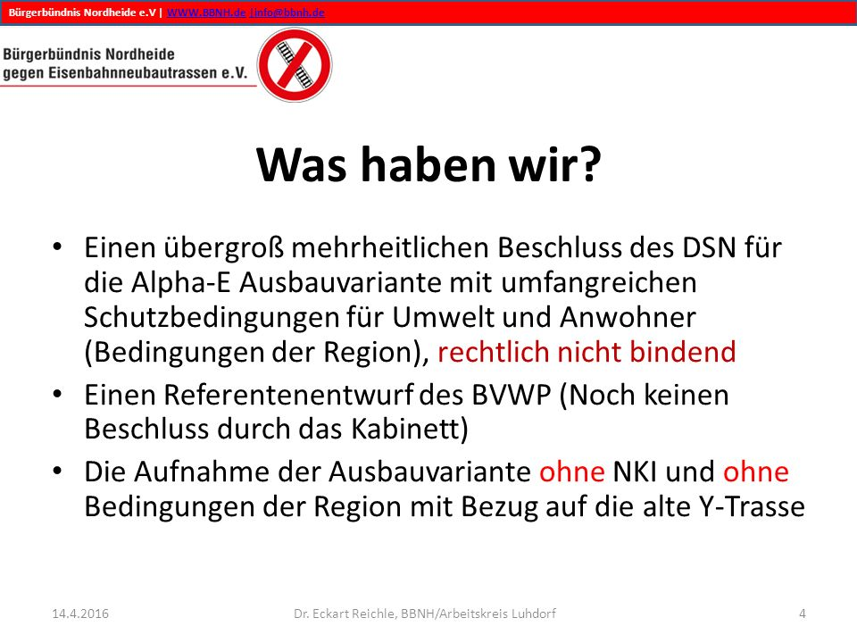 Bürgerbündnis Nordheide e.V | WWW.BBNH.de |info@bbnh.deWWW.BBNH.de|info@bbnh.de Was haben wir.