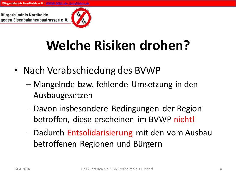 Bürgerbündnis Nordheide e.V | WWW.BBNH.de |info@bbnh.deWWW.BBNH.de|info@bbnh.de Wie können wir den Risiken entgegenwirken.