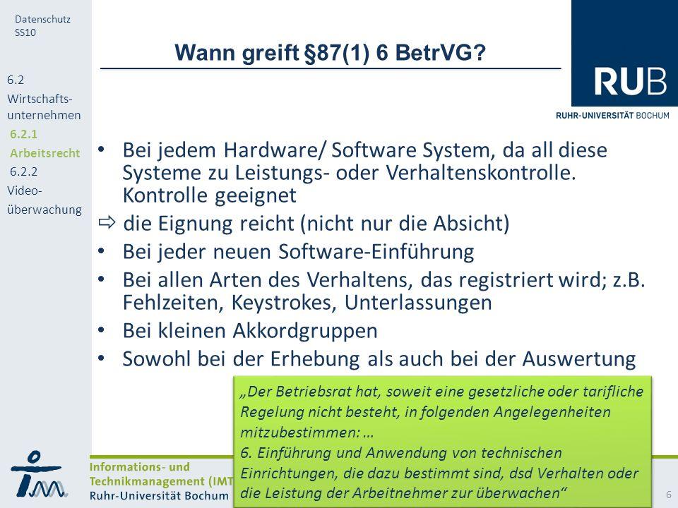 RUB Datenschutz SS10 Wann greift §87(1) 6 BetrVG.