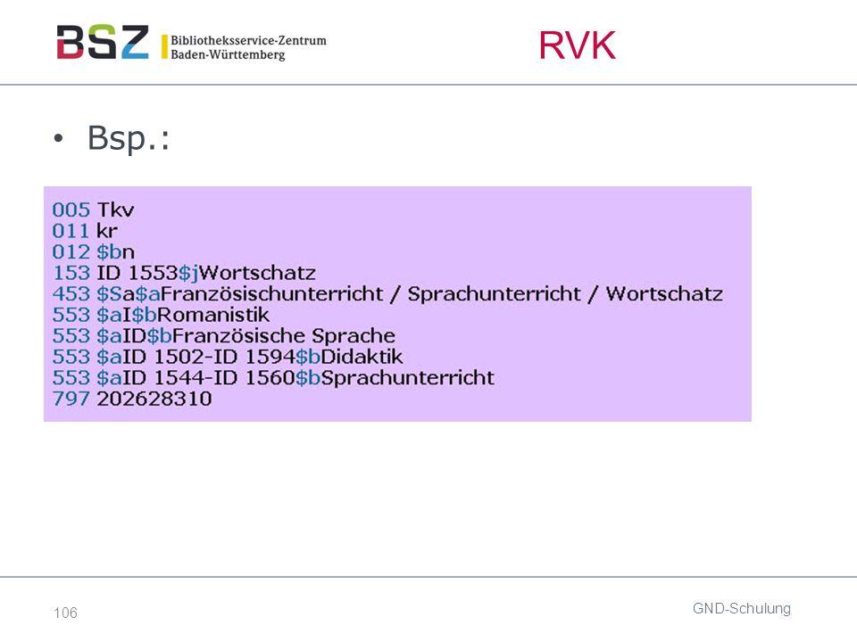 106 RVK Bsp.: GND-Schulung