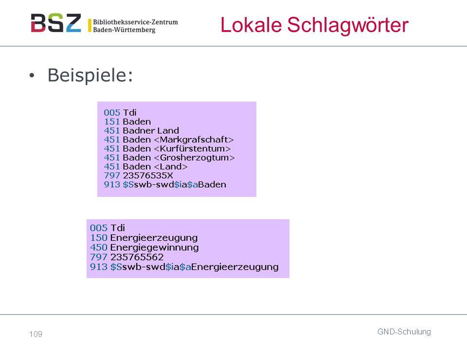 109 Lokale Schlagwörter Beispiele: GND-Schulung