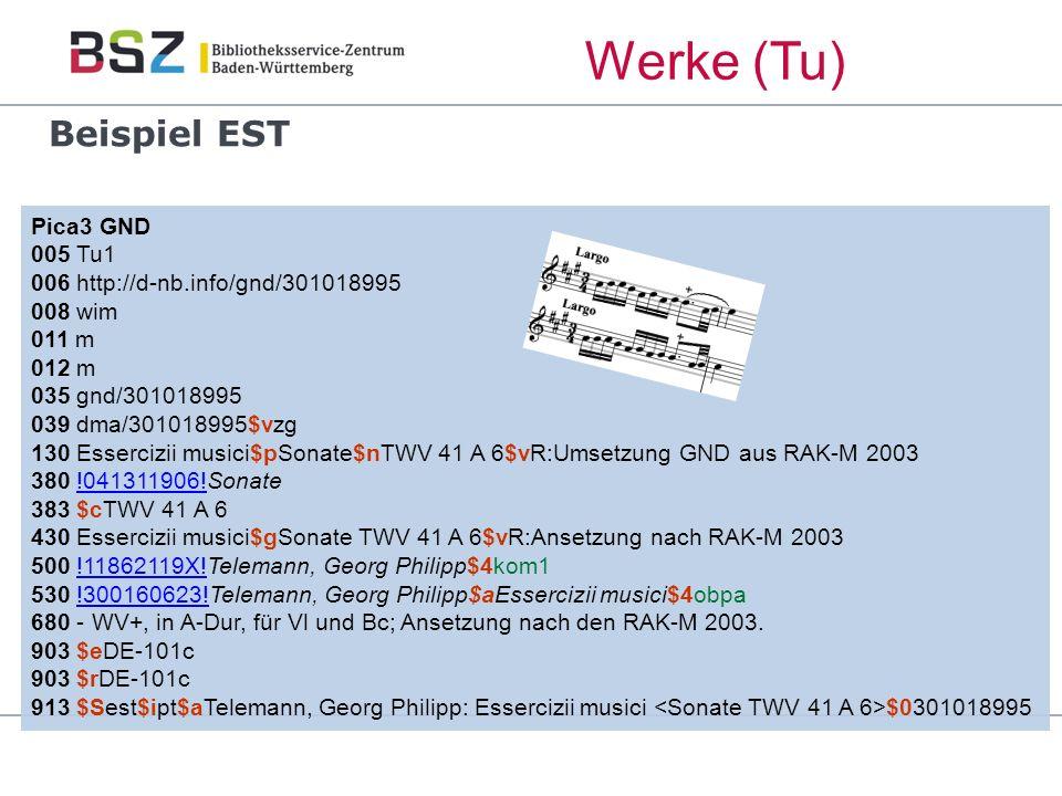 Werke (Tu) Beispiel EST Pica3 GND 005 Tu1 006 http://d-nb.info/gnd/301018995 008 wim 011 m 012 m 035 gnd/301018995 039 dma/301018995$vzg 130 Essercizii musici$pSonate$nTWV 41 A 6$vR:Umsetzung GND aus RAK-M 2003 380 !041311906!Sonate!041311906.