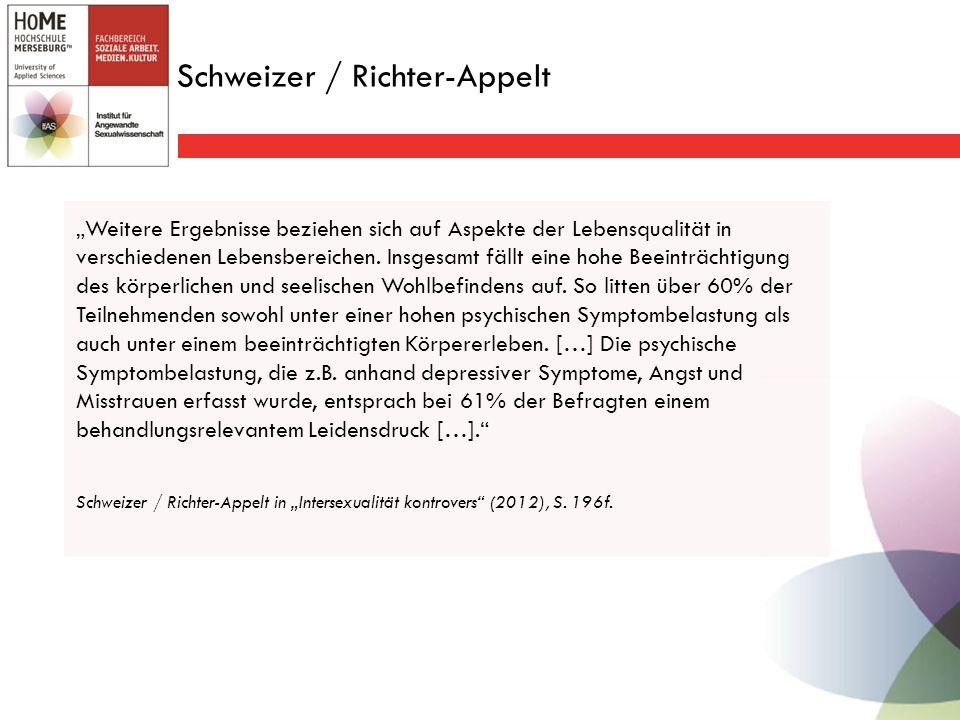 """Schweizer / Richter-Appelt """"Weitere Ergebnisse beziehen sich auf Aspekte der Lebensqualität in verschiedenen Lebensbereichen."""