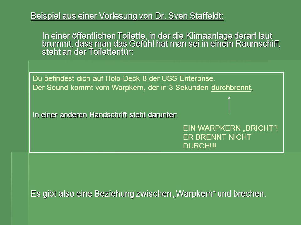 Beispiele von Porzig: (Verhältnis von Tätigkeit zu Organ bzw.