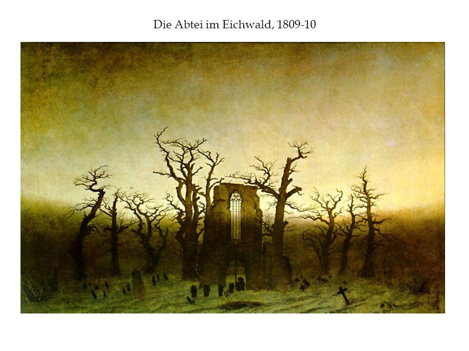 Die Abtei im Eichwald, 1809-10