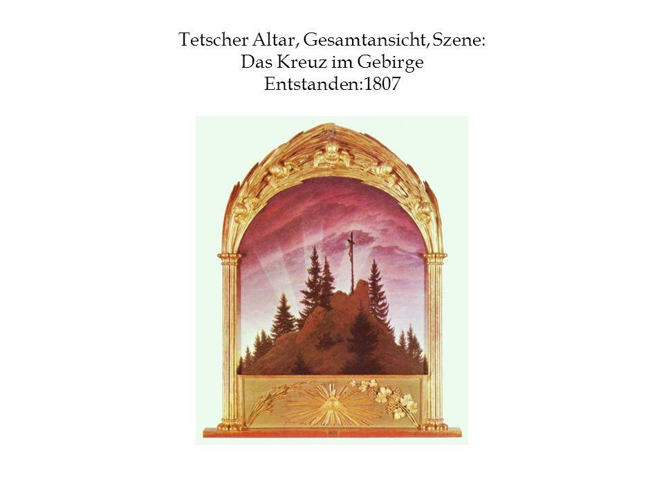 Tetscher Altar, Gesamtansicht, Szene: Das Kreuz im Gebirge Entstanden:1807