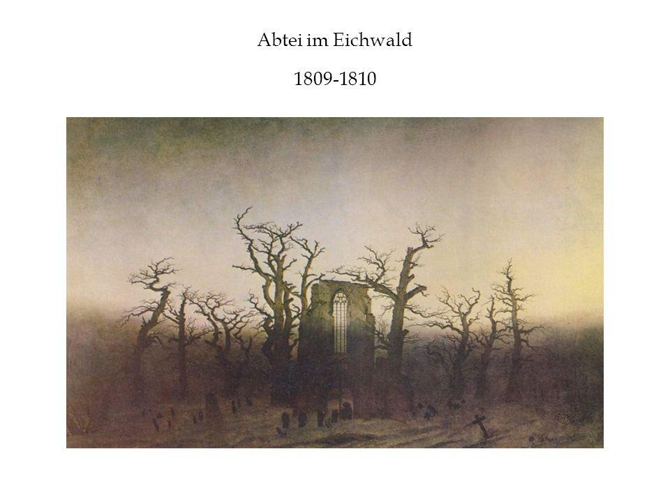 Abtei im Eichwald 1809-1810