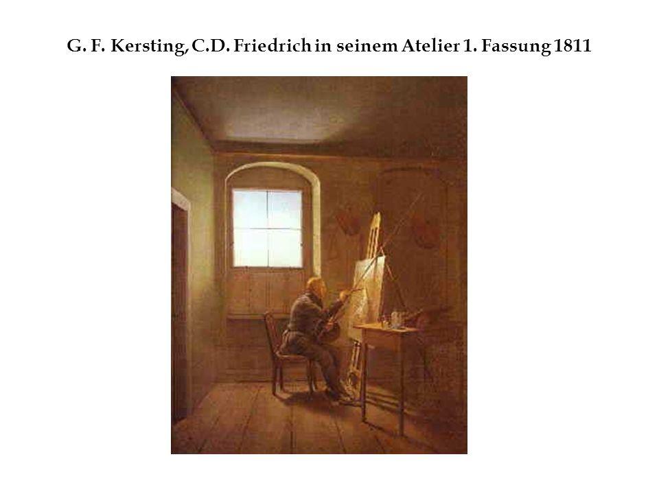 G. F. Kersting, C.D. Friedrich in seinem Atelier 1. Fassung 1811