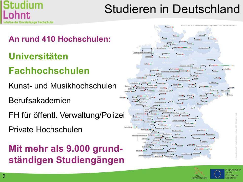 3 Studieren in Deutschland An rund 410 Hochschulen: Universitäten Fachhochschulen Kunst- und Musikhochschulen Berufsakademien FH für öffentl. Verwaltu