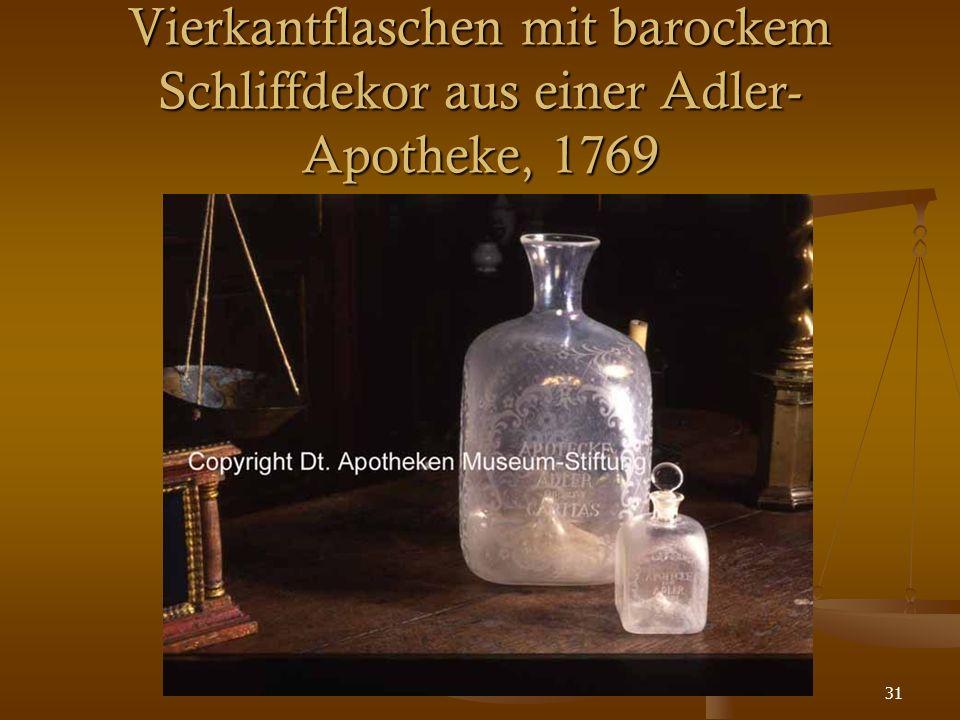 31 Vierkantflaschen mit barockem Schliffdekor aus einer Adler- Apotheke, 1769