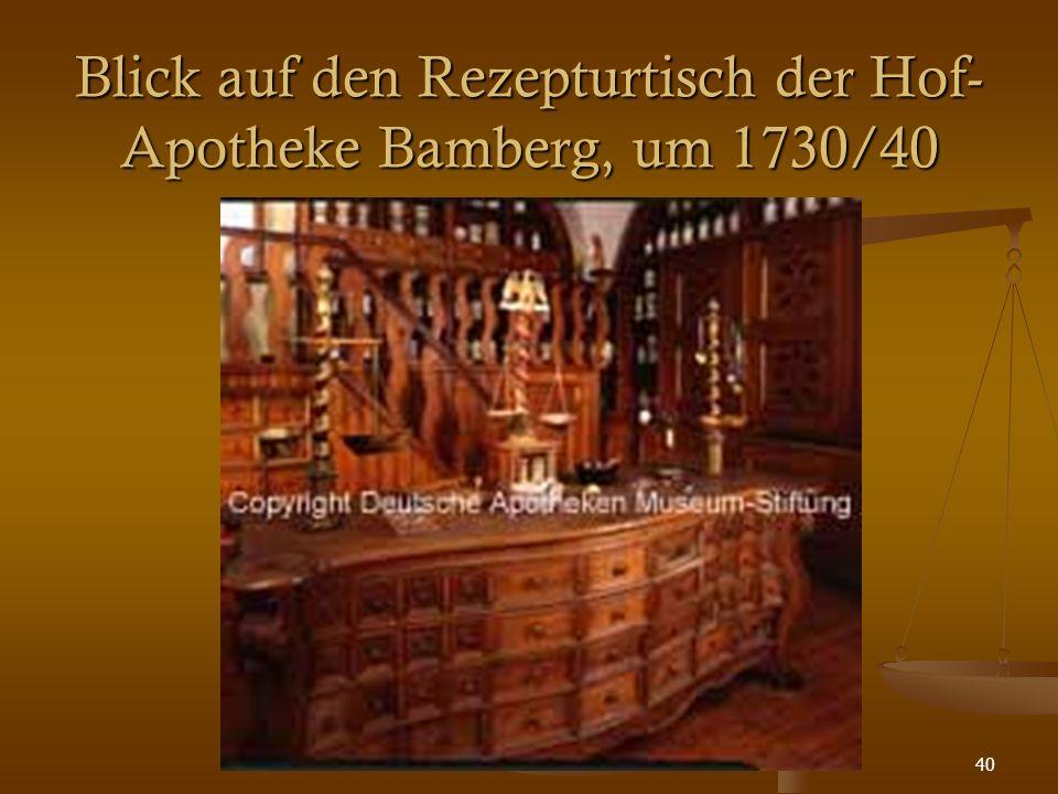40 Blick auf den Rezepturtisch der Hof- Apotheke Bamberg, um 1730/40