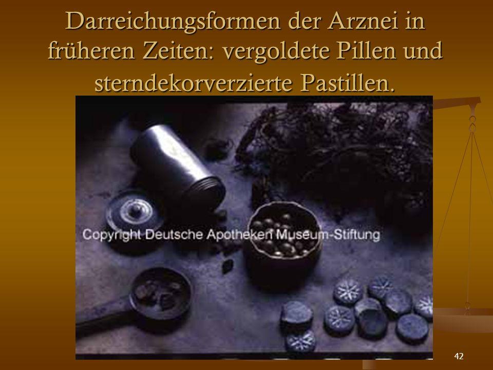 42 Darreichungsformen der Arznei in früheren Zeiten: vergoldete Pillen und sterndekorverzierte Pastillen.