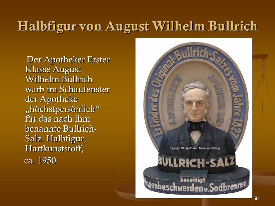 """50 Halbfigur von August Wilhelm Bullrich Der Apotheker Erster Klasse August Wilhelm Bullrich warb im Schaufenster der Apotheke """"höchstpersönlich"""" für"""