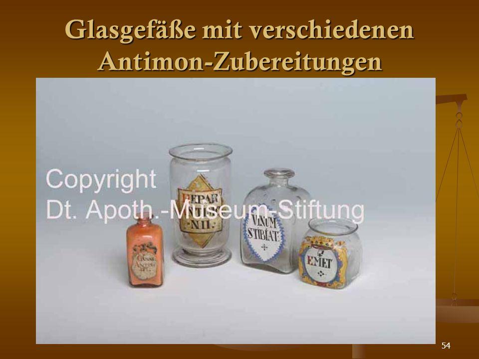 54 Glasgefäße mit verschiedenen Antimon-Zubereitungen