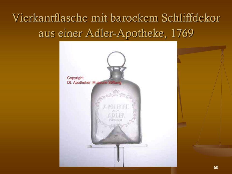 60 Vierkantflasche mit barockem Schliffdekor aus einer Adler-Apotheke, 1769