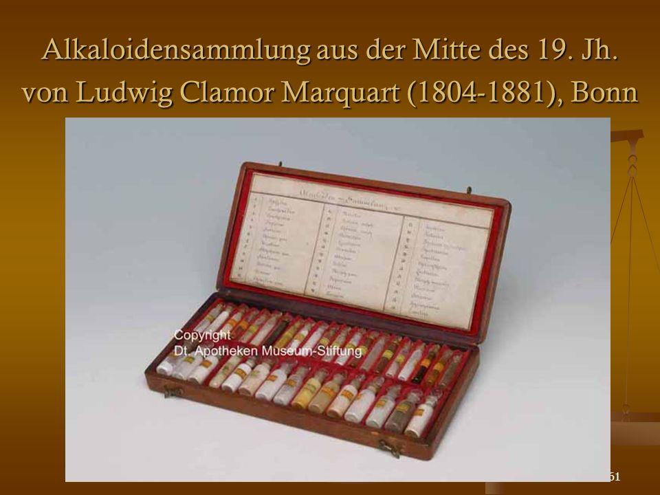 61 Alkaloidensammlung aus der Mitte des 19. Jh. von Ludwig Clamor Marquart (1804-1881), Bonn