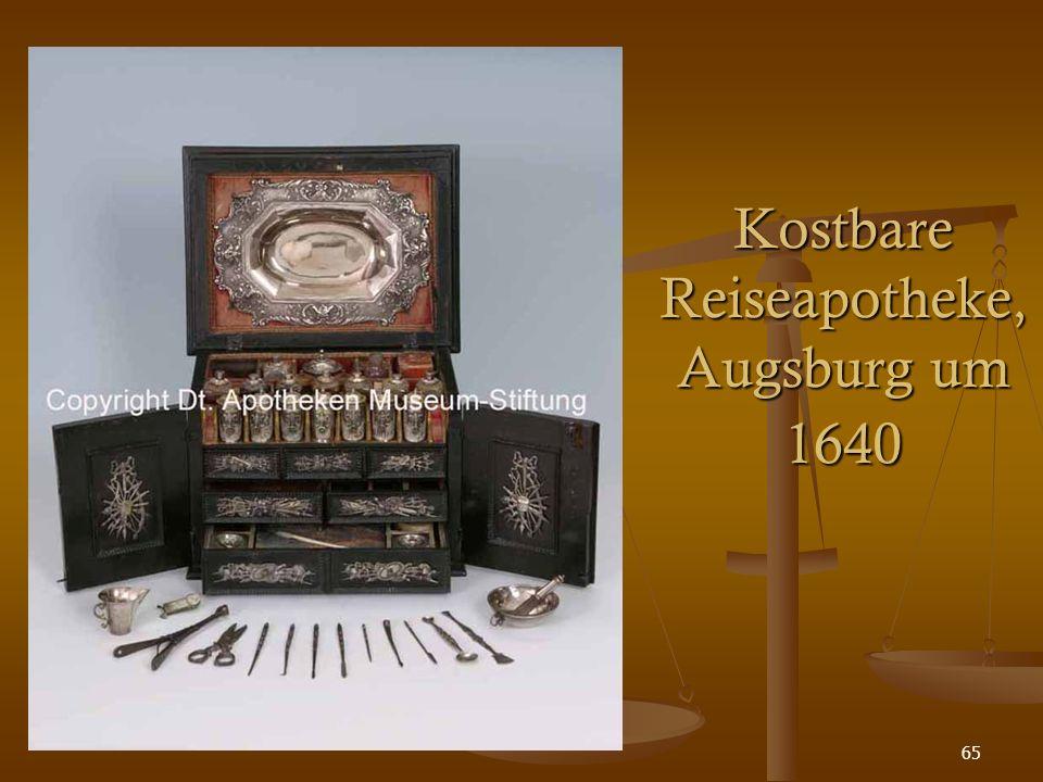 65 Kostbare Reiseapotheke, Augsburg um 1640