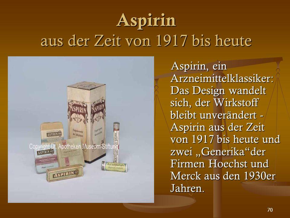 70 Aspirin aus der Zeit von 1917 bis heute Aspirin, ein Arzneimittelklassiker: Das Design wandelt sich, der Wirkstoff bleibt unverändert - Aspirin aus