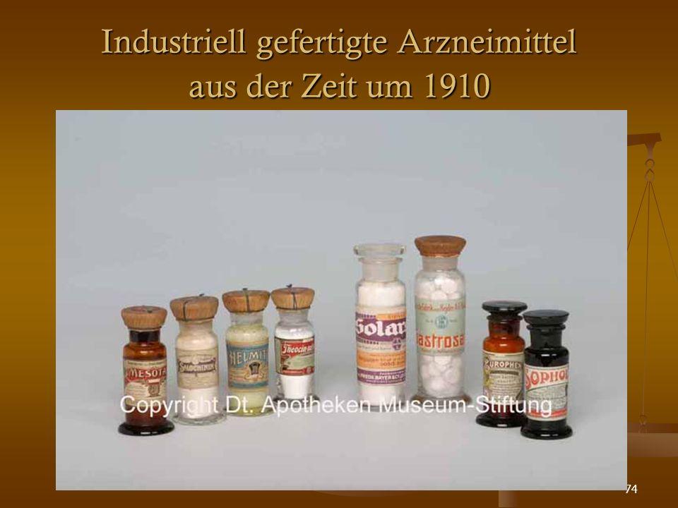 74 Industriell gefertigte Arzneimittel aus der Zeit um 1910