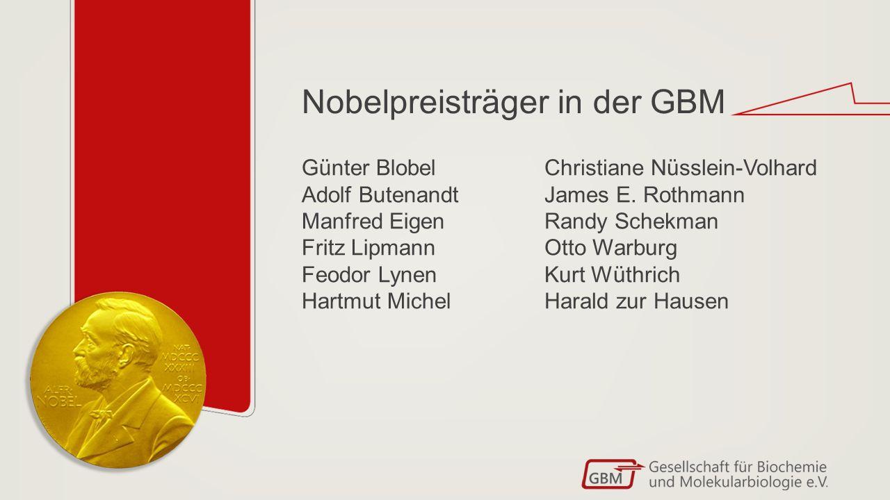 Nobelpreisträger in der GBM Christiane Nüsslein-Volhard James E.