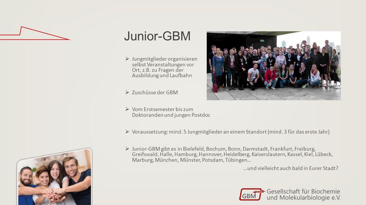 Junior-GBM  Jungmitglieder organisieren selbst Veranstaltungen vor Ort, z.B.