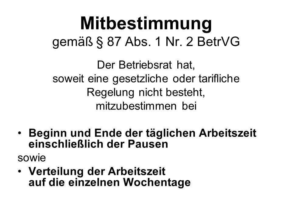 Mitbestimmung gemäß § 87 Abs. 1 Nr.