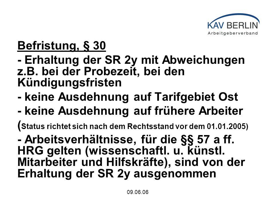 09.06.06 Befristung, § 30 - Erhaltung der SR 2y mit Abweichungen z.B.