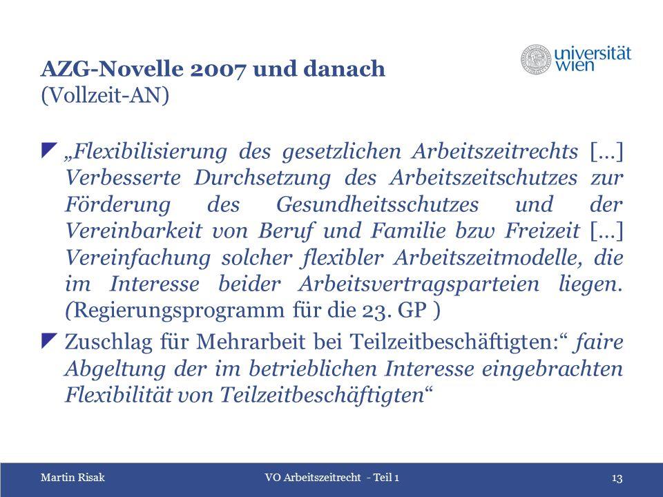 """Martin RisakVO Arbeitszeitrecht - Teil 113 AZG-Novelle 2007 und danach (Vollzeit-AN)  """"Flexibilisierung des gesetzlichen Arbeitszeitrechts […] Verbes"""