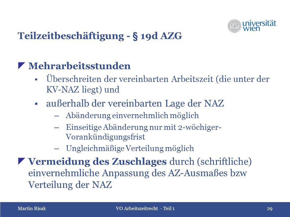 Martin RisakVO Arbeitszeitrecht - Teil 129 Teilzeitbeschäftigung - § 19d AZG  Mehrarbeitsstunden Überschreiten der vereinbarten Arbeitszeit (die unte