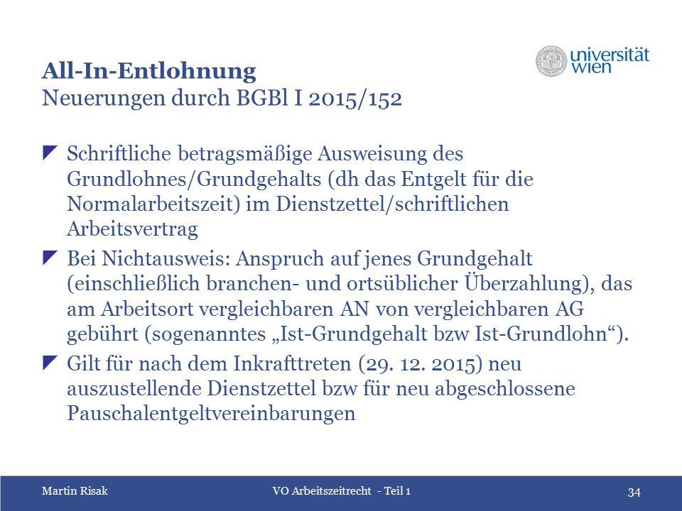 Martin RisakVO Arbeitszeitrecht - Teil 134 All-In-Entlohnung Neuerungen durch BGBl I 2015/152  Schriftliche betragsmäßige Ausweisung des Grundlohnes/