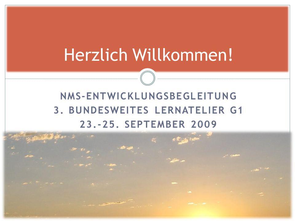 NMS-ENTWICKLUNGSBEGLEITUNG 3. BUNDESWEITES LERNATELIER G1 23.-25.