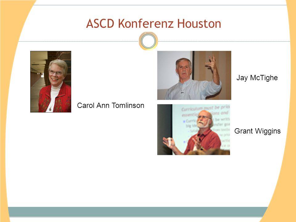 ASCD Konferenz Houston Grant Wiggins Jay McTighe Carol Ann Tomlinson