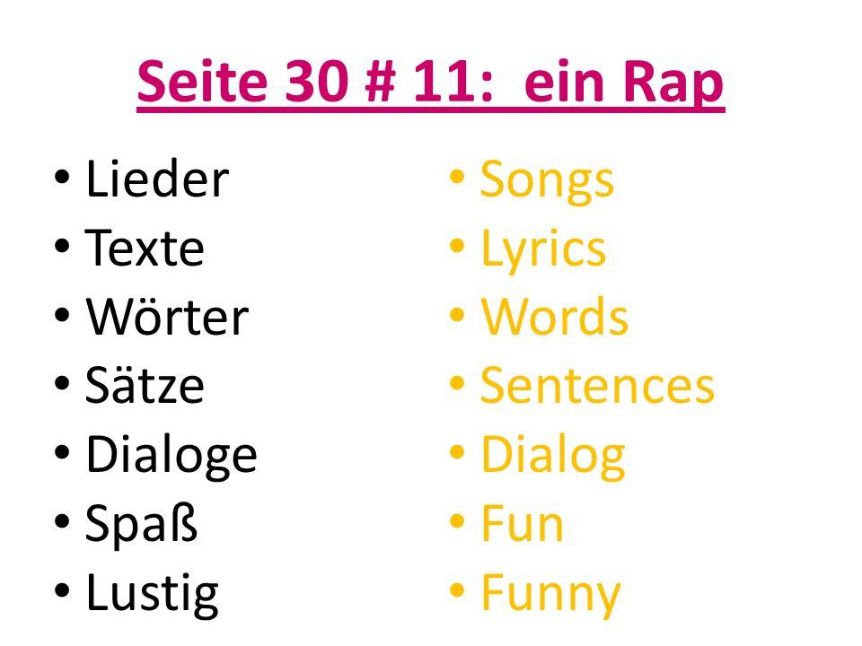 Seite 30 # 11: ein Rap Lieder Texte Wörter Sätze Dialoge Spaß Lustig Songs Lyrics Words Sentences Dialog Fun Funny