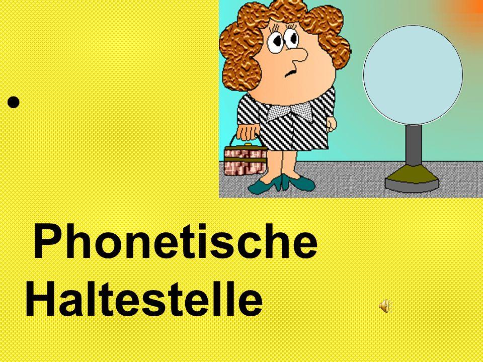 Phonetische Haltestelle