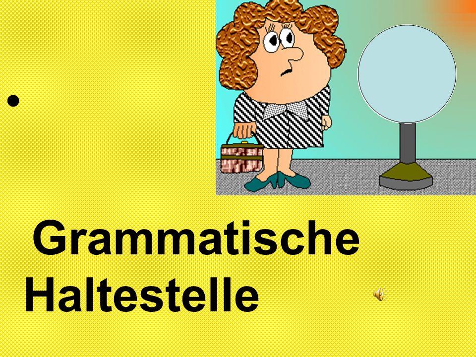 Grammatische Haltestelle