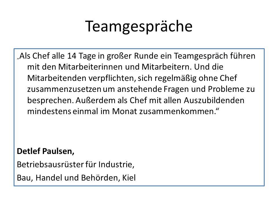 """Teamgespräche """" Als Chef alle 14 Tage in großer Runde ein Teamgespräch führen mit den Mitarbeiterinnen und Mitarbeitern."""