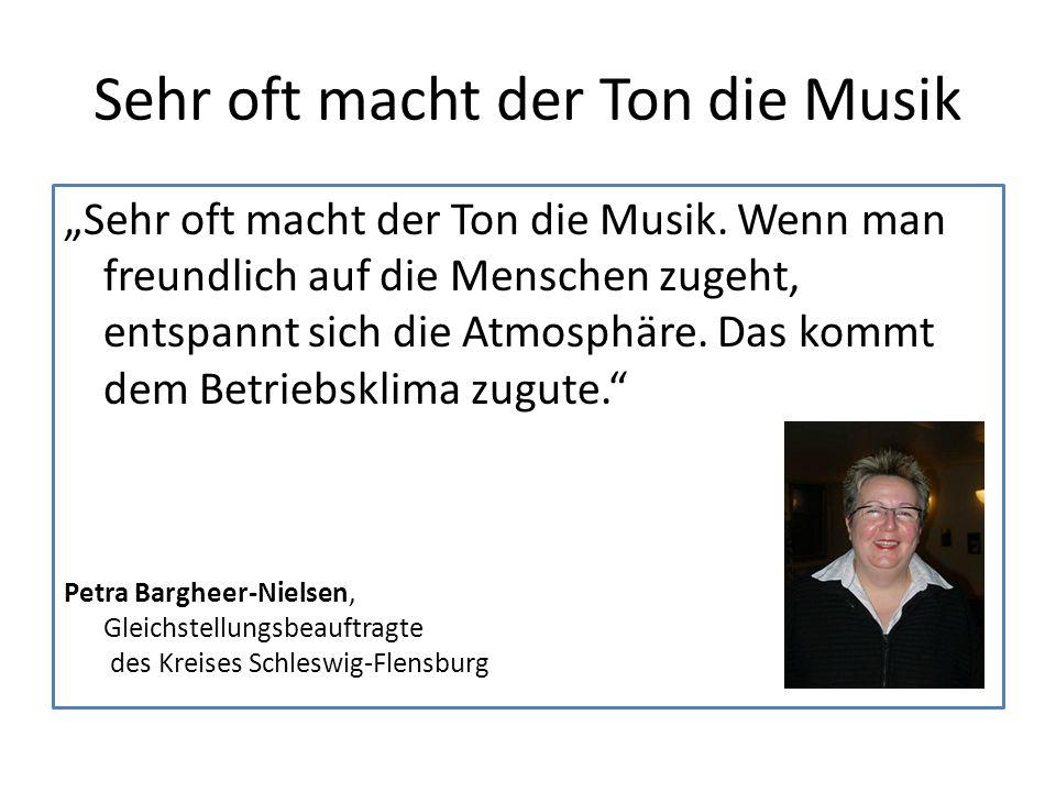 """Sehr oft macht der Ton die Musik """"Sehr oft macht der Ton die Musik."""