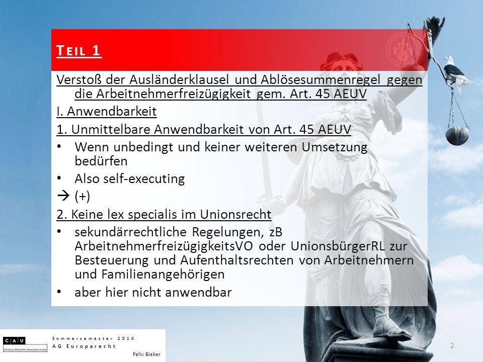 II.Schutzbereich der Arbeitnehmerfreizügigkeit 1.