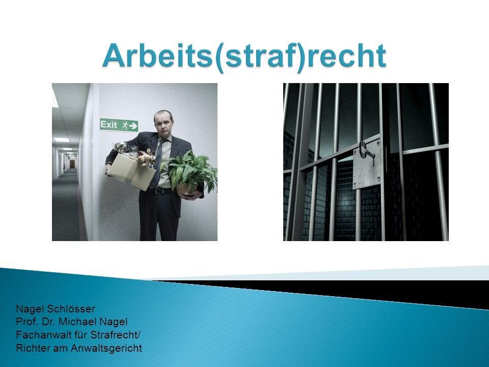Nagel Schlösser Prof. Dr. Michael Nagel Fachanwalt für Strafrecht/ Richter am Anwaltsgericht