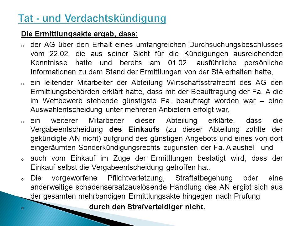 Die Ermittlungsakte ergab, dass: o der AG über den Erhalt eines umfangreichen Durchsuchungsbeschlusses vom 22.02.