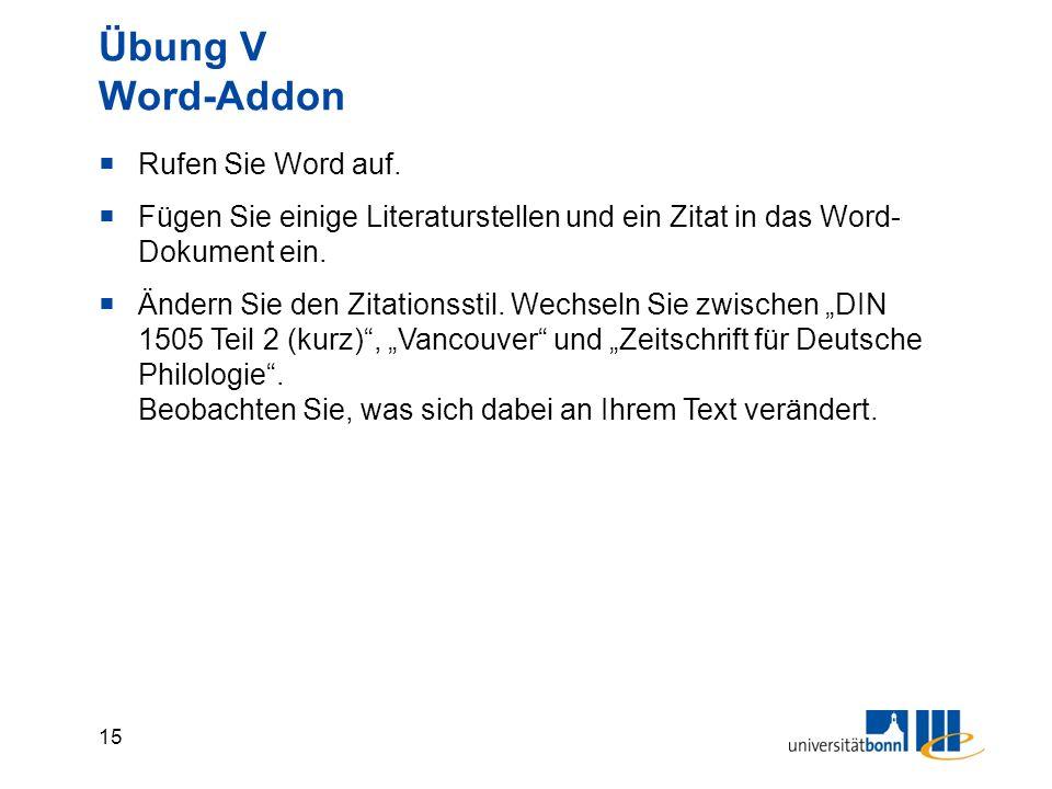 15 Übung V Word-Addon  Rufen Sie Word auf.