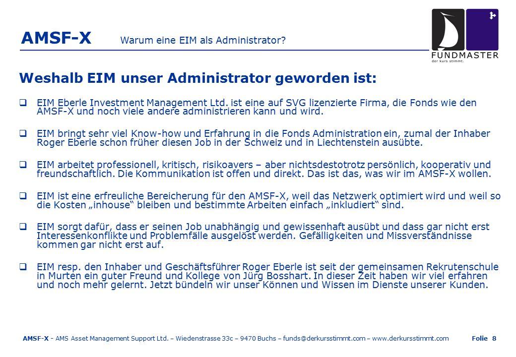 AMSF-X Weshalb EIM unser Administrator geworden ist:  EIM Eberle Investment Management Ltd.