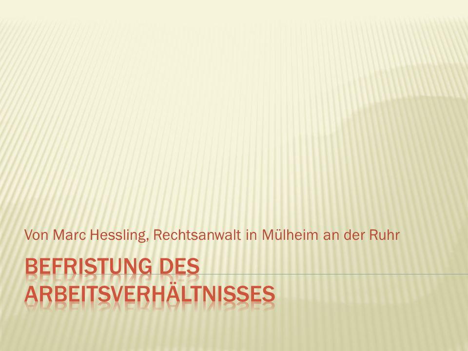 Von Marc Hessling, Rechtsanwalt in Mülheim an der Ruhr