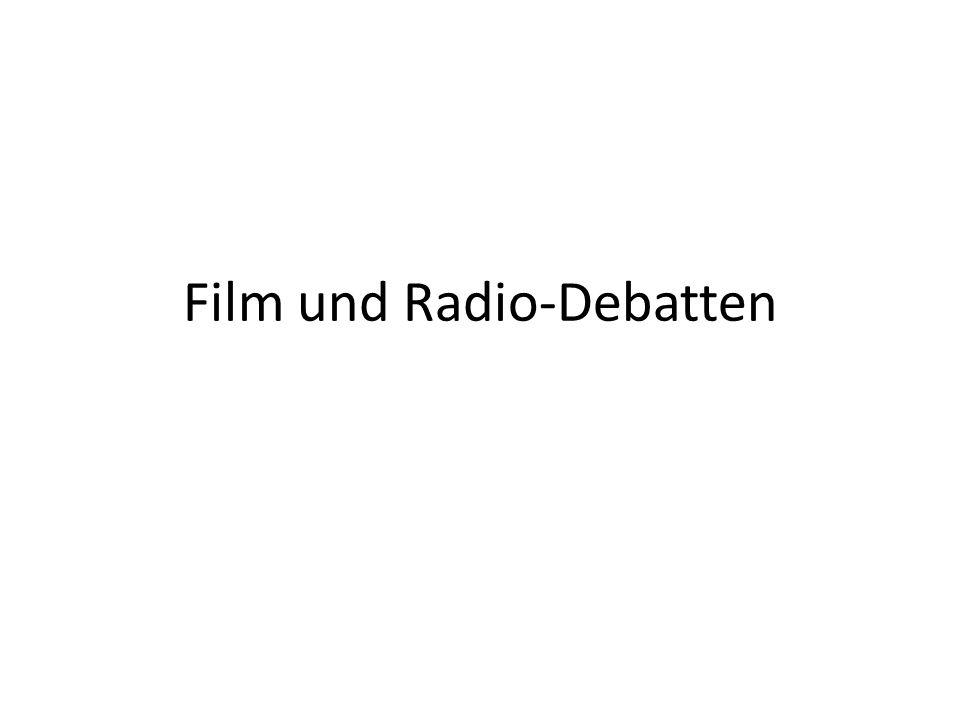 Film und Radio-Debatten