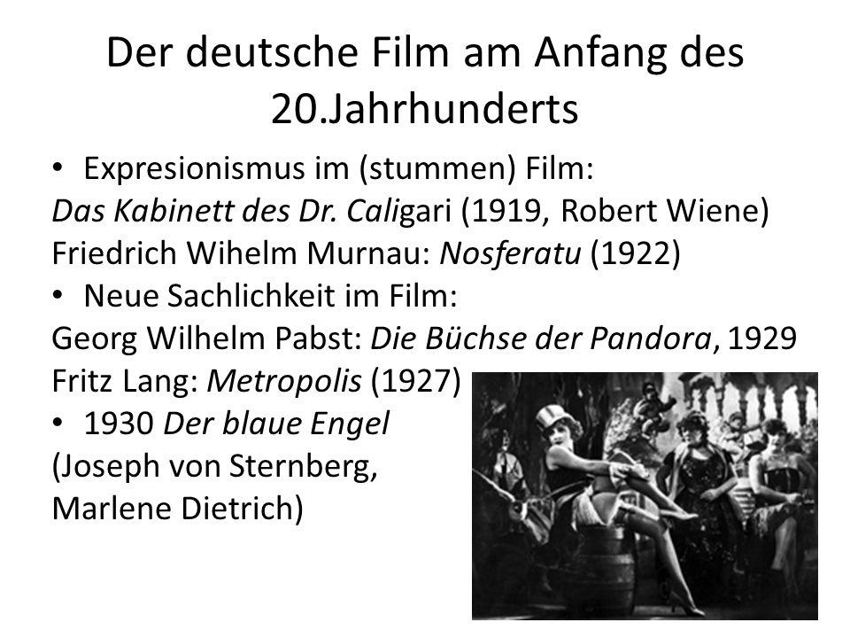 Der deutsche Film am Anfang des 20.Jahrhunderts Expresionismus im (stummen) Film: Das Kabinett des Dr.
