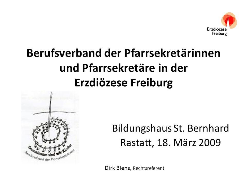 Berufsverband der Pfarrsekretärinnen und Pfarrsekretäre in der Erzdiözese Freiburg Bildungshaus St.